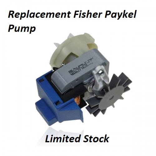 Fisher & Paykel Pumps – Replacement available.